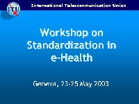 Slide on ITU Workshop in eHealth