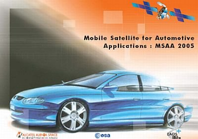 Mobile satellite for Automotive Applications (MSAA)