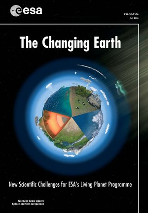 The Changing Earth (SP-1304)