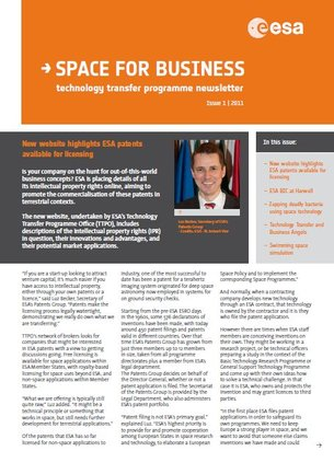 our newsletter is a half yearly publication presenting the latest news on commercialisation and spin offs from space