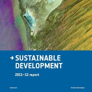 ESA SP-1327 Sustainable Development: 2011–12 Report / ESA ...