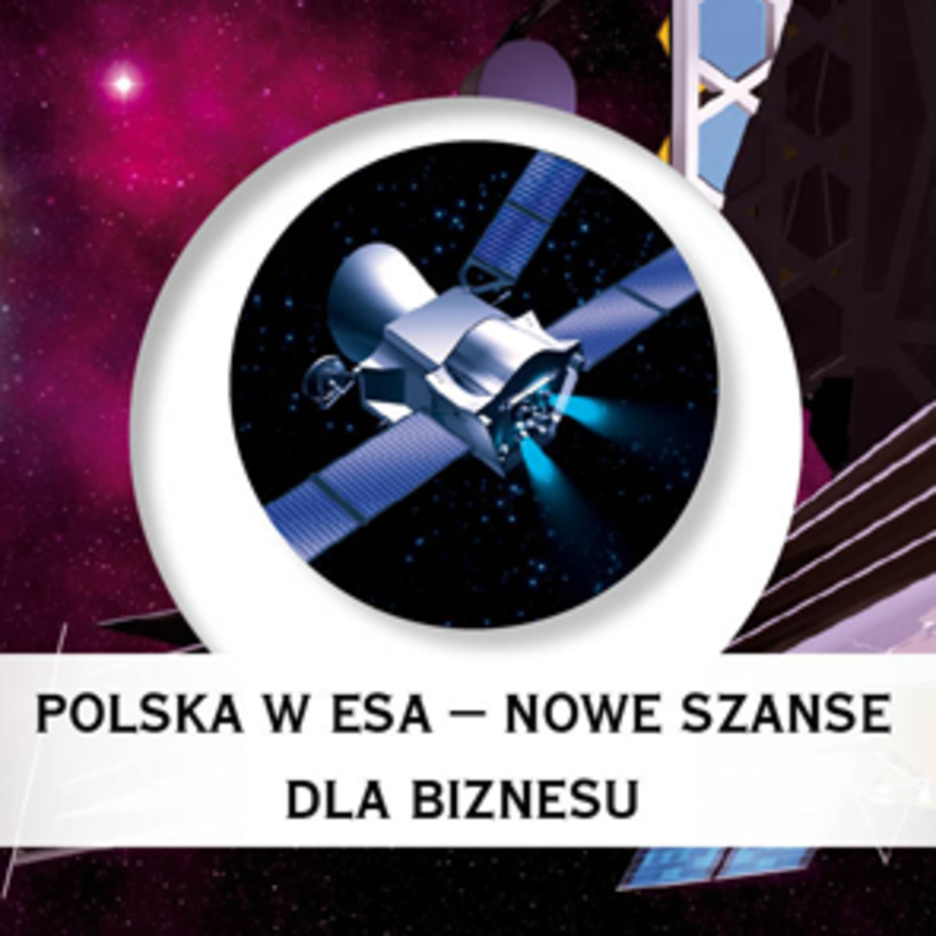 Poland in ESA - New Business Opportunities