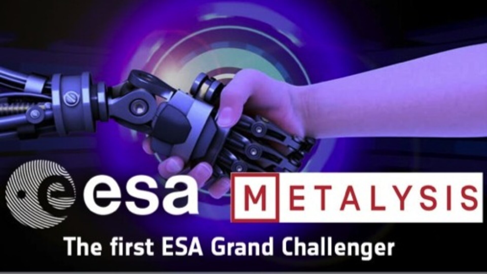 Metalysis–ESA Grand Challenge