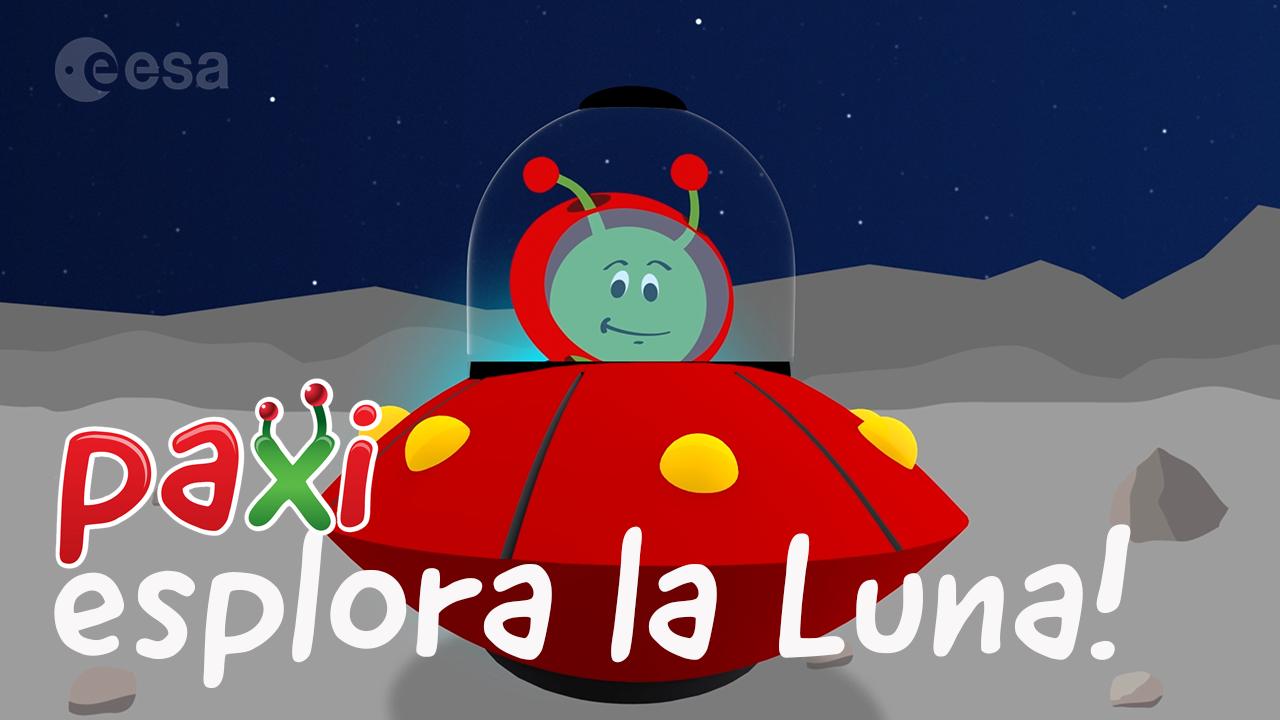 ESA - Space for Kids - Paxi esplora la Luna!