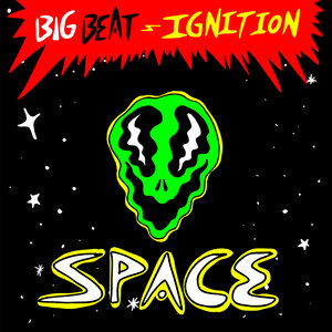 Big Beat Ignition Space