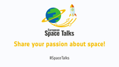 European Space Talks: sharing our passion for space